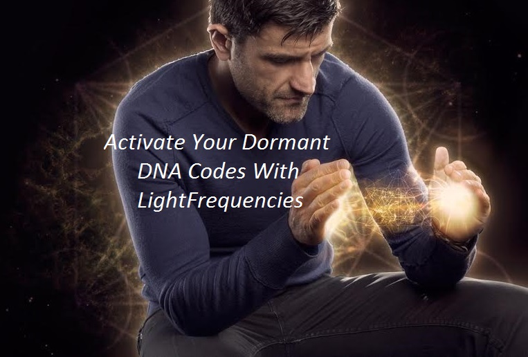 Spiritual Activation: Activate Your Dormant DNA Codes with Light Frequencies