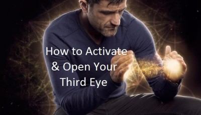 how to activate and open your third eye