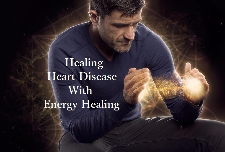 Healing Heart Disease With Energy Healing by Jerry Sargeant