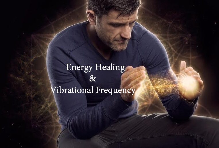 Energy Healing and Vibrational Frequency