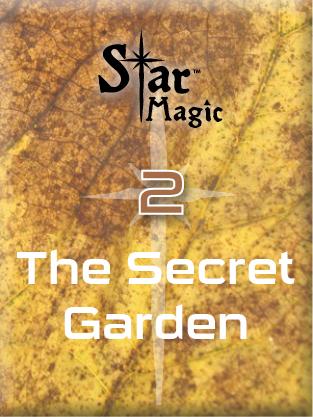 Star Magic Healing Meditation: The Secret Garden