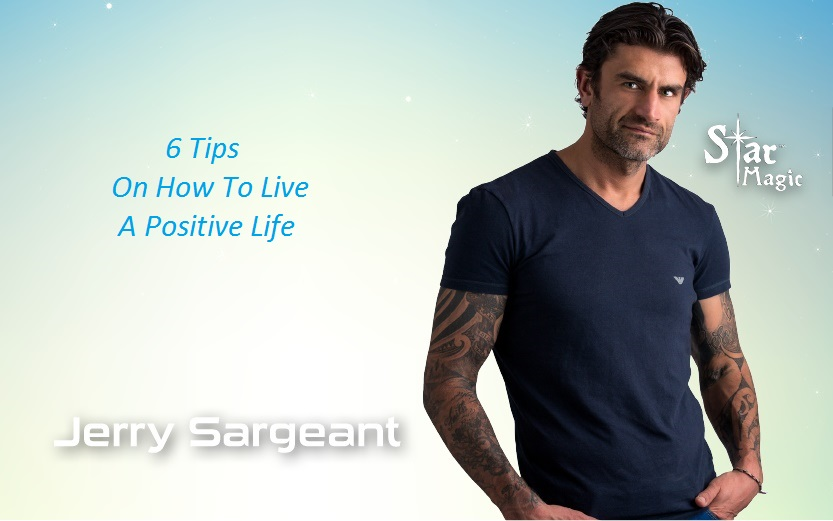 6 tips on how to live a positive life