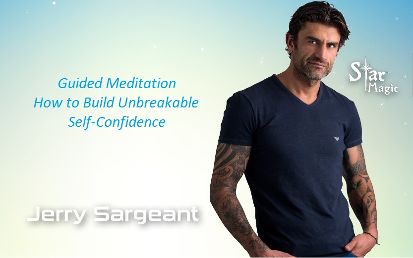 Guided Meditation: How to Build Unbreakable Self-Confidence