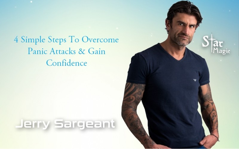 To Overcome Panic Attacks & Gain Confidence jerry sargeant