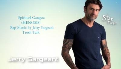 spiritual gangsta Jerry Sargeant