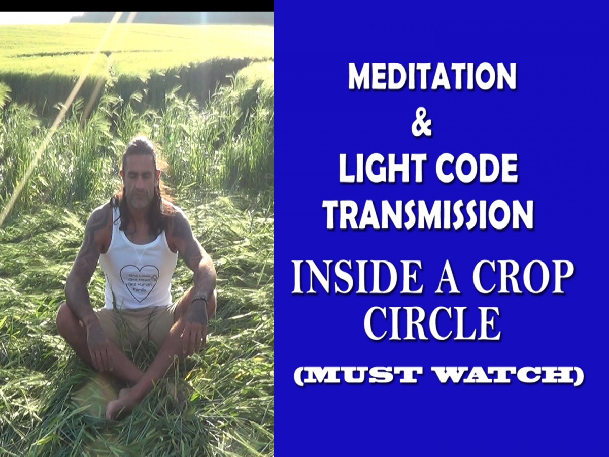 CROP CIRCLE – Extra-Terrestrial Light Language Transmission – Powerful Guided Healing Meditation