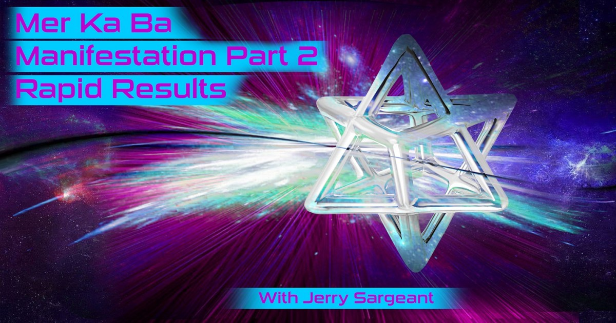 Merkaba Manifestation PART 2 Rapid Manifestation
