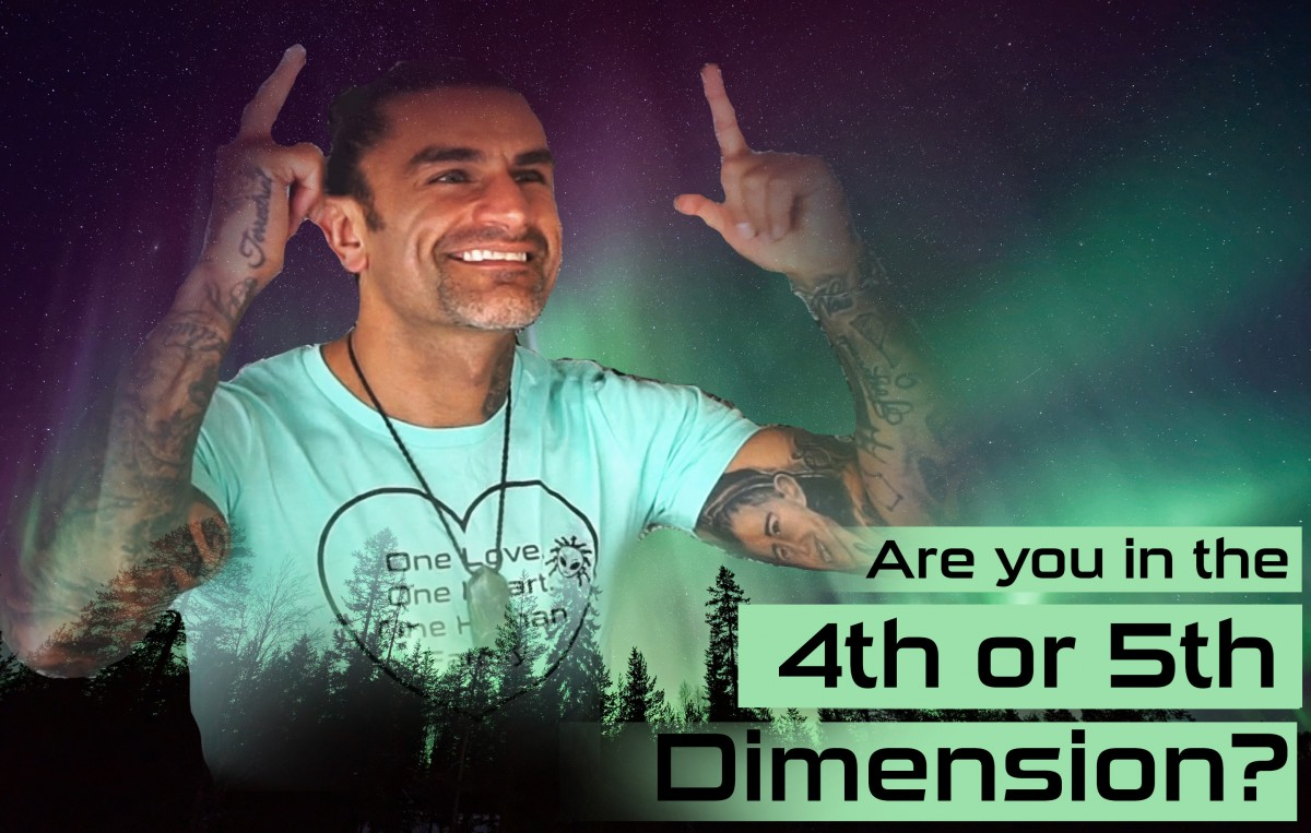 are you in the 4th or 5th dimension