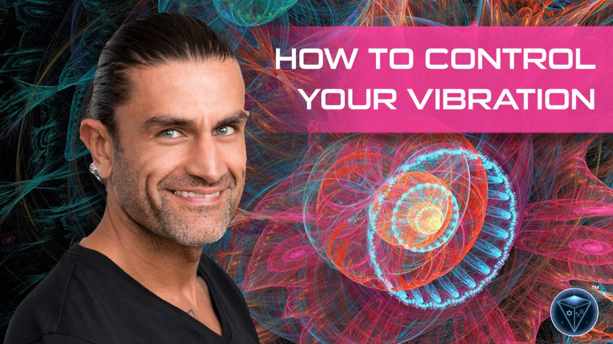 How To Control Your Vibration