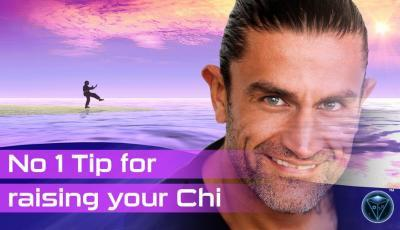 No 1 Tip to Raising your Chi