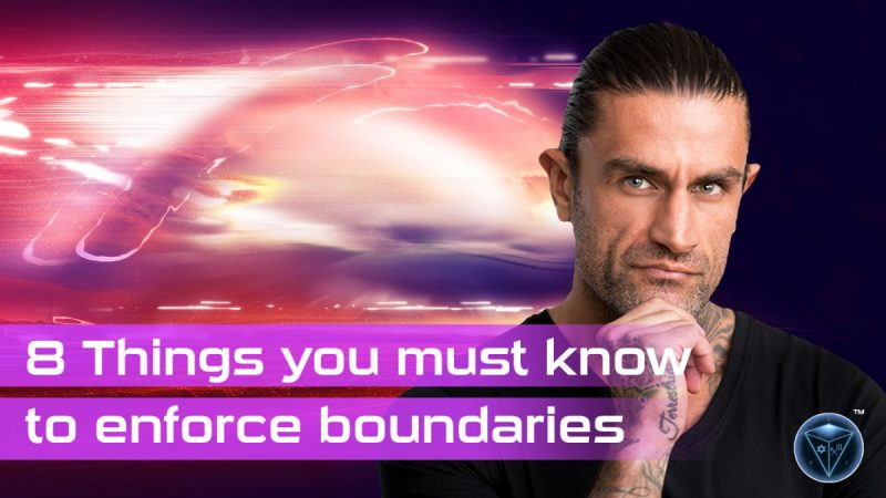 8 Things You Must Know to Enforce Your Boundaries