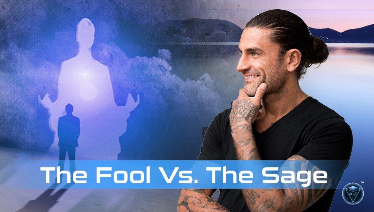 The Fool versus the Sage