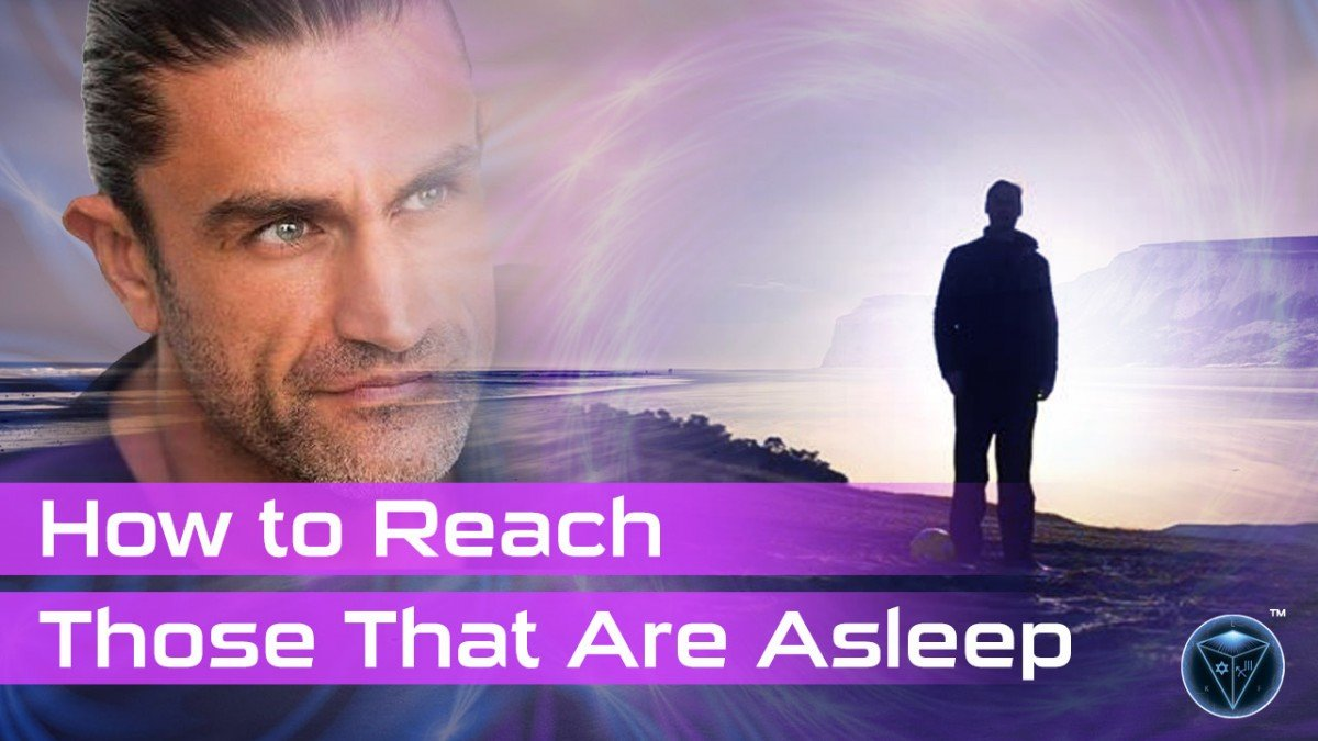 How to Reach Those That Are Asleep