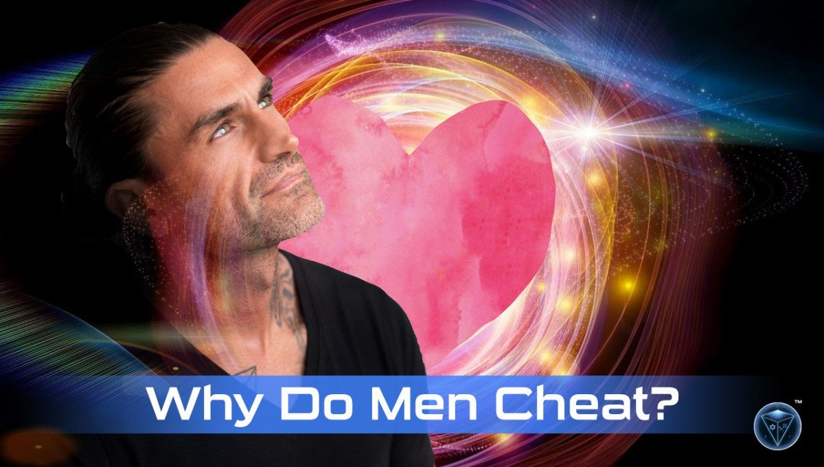 Video – Why Do Men Cheat?