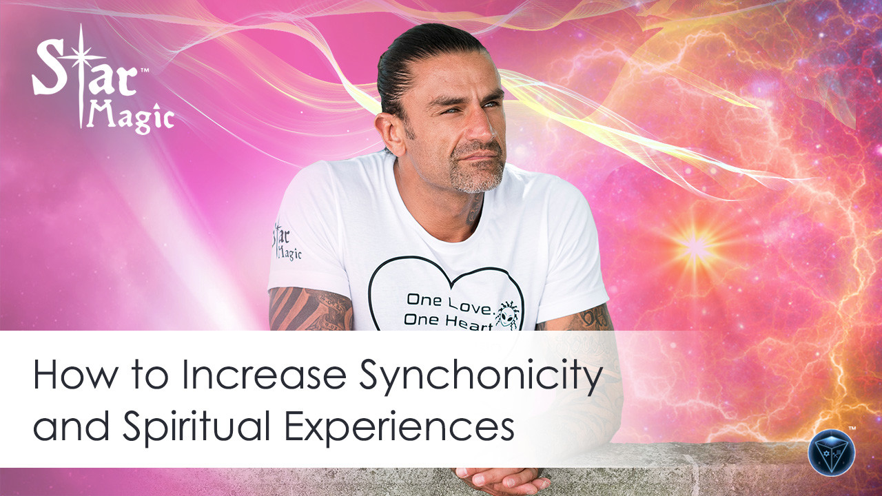 How to Increase Synchronicity and Spiritual Experiences