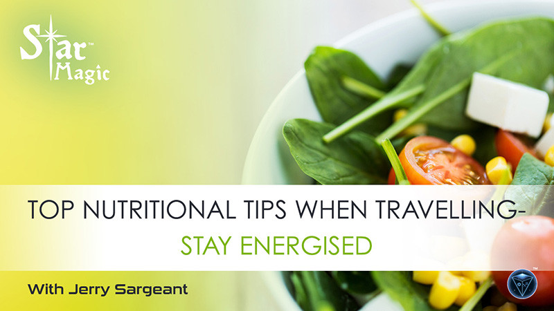9 Top Nutritional Tips When Travelling