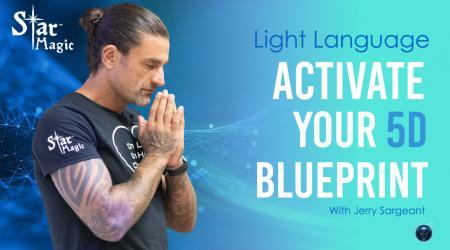 Activate Your 5d Blueprint