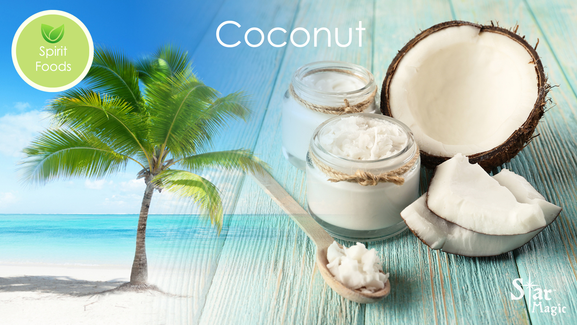 Spirit Food – Coconut