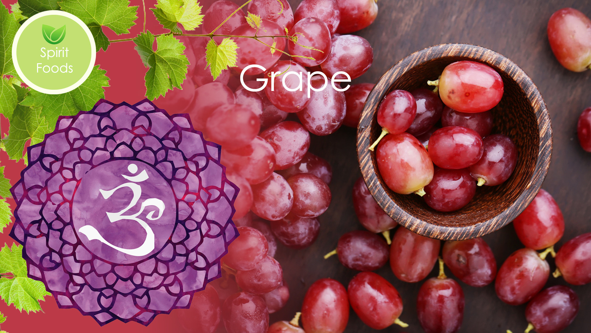 Spirit Food – Grape
