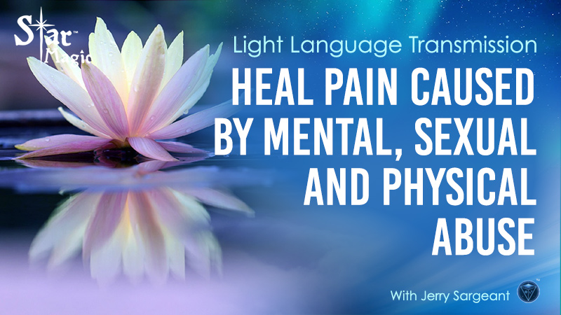 Heal Pain Caused by Mental, Sexual and Physical Abuse