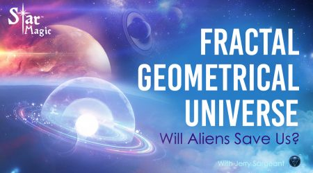 Fractal Geometrical Universe - Will Aliens Save Us?