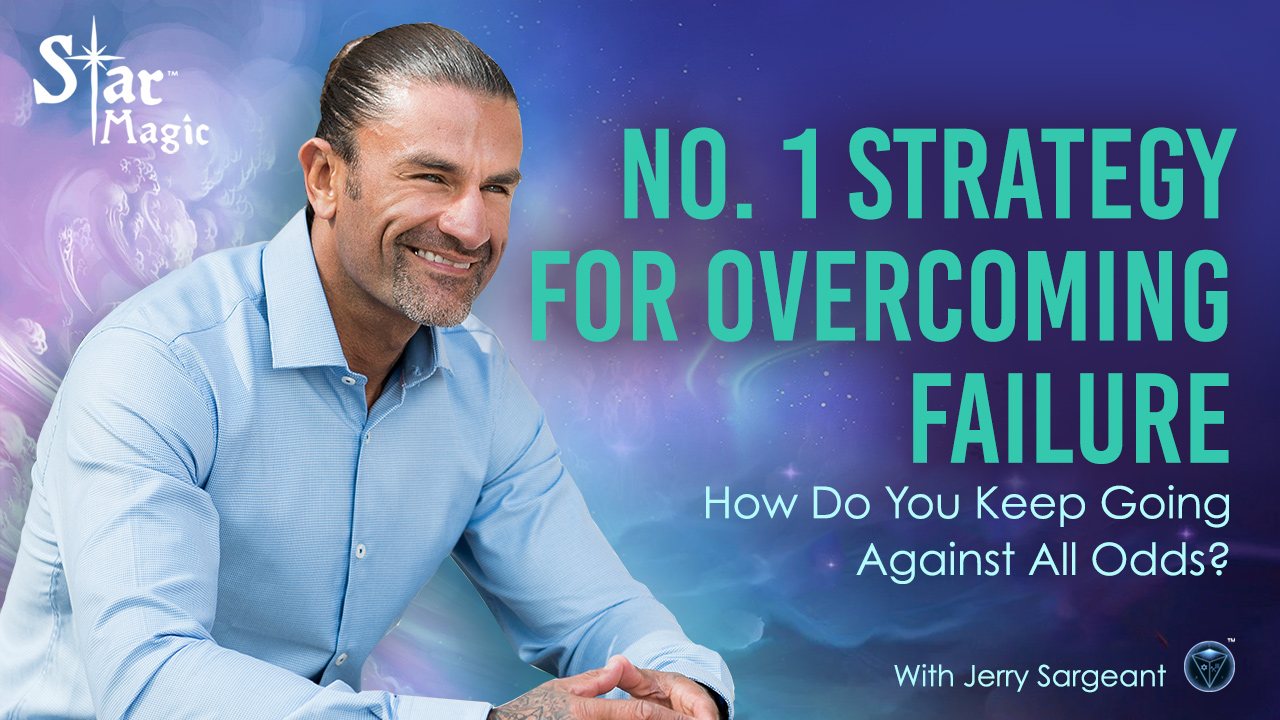 No. 1 Strategy for Overcoming Failure – How Do You Keep Going Against All Odds?
