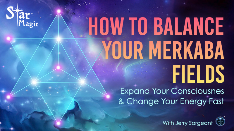 Video – How to Balance Your Merkaba Fields and Expand Your Consciousness, Fast