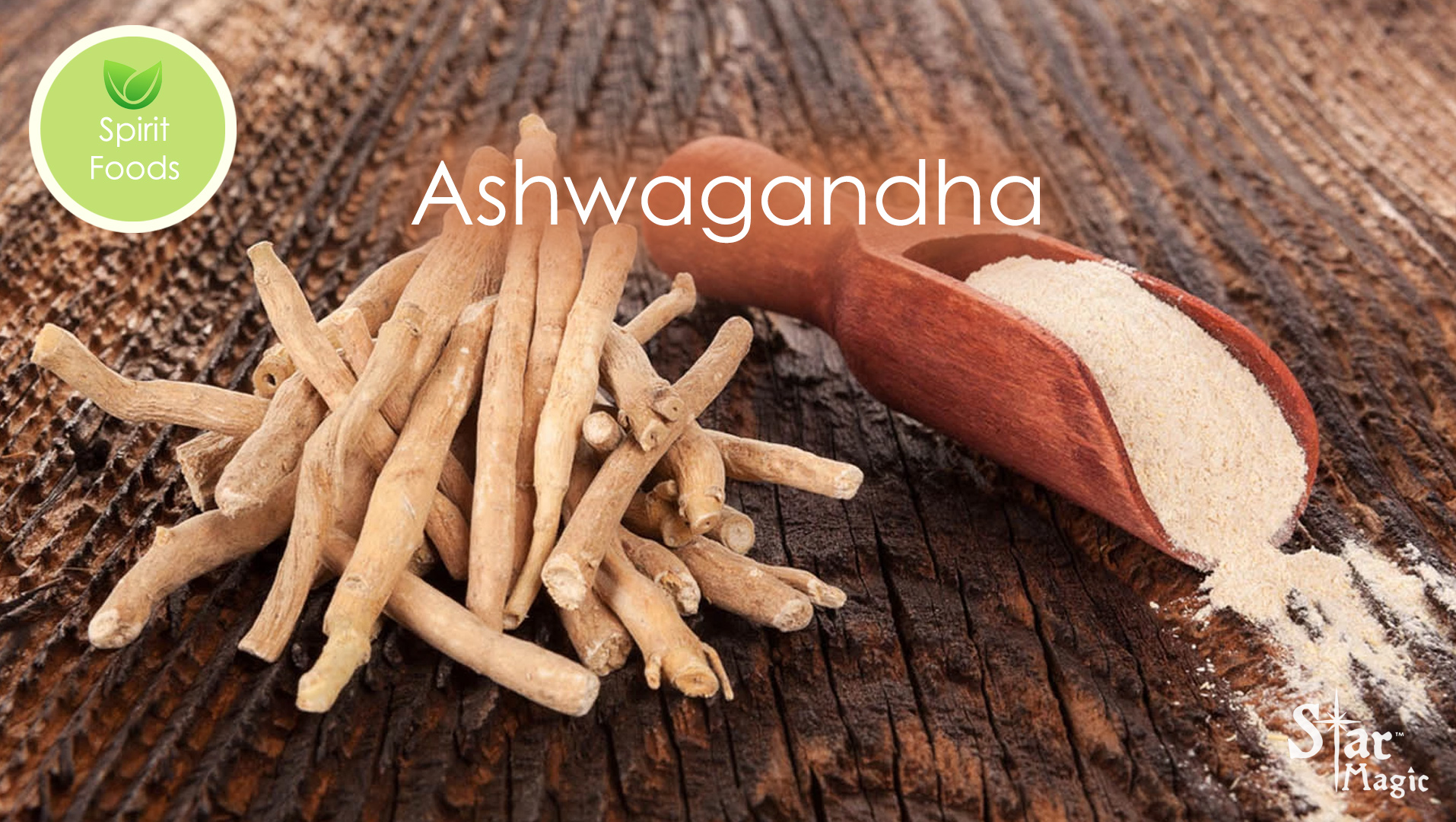 Spirit Food – Ashwagandha