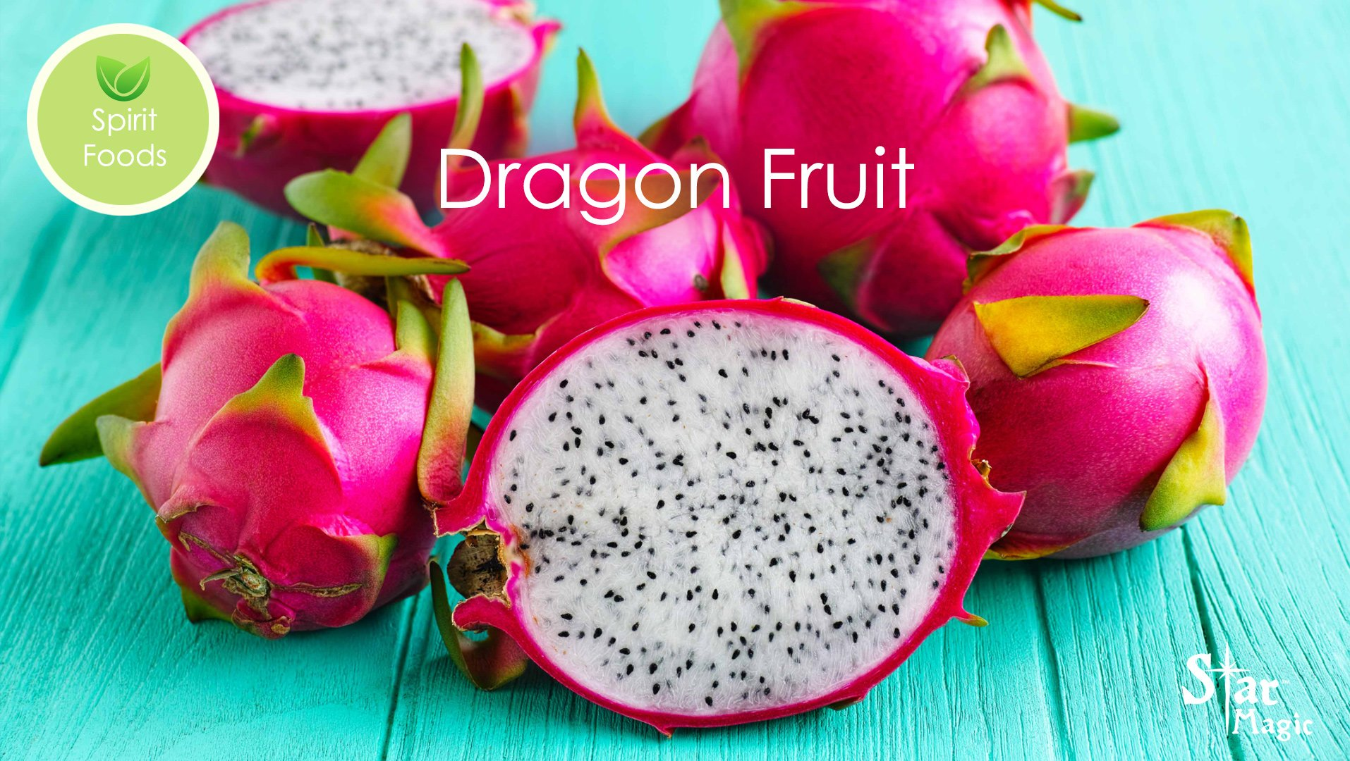 Spirit Food – Dragonfruit