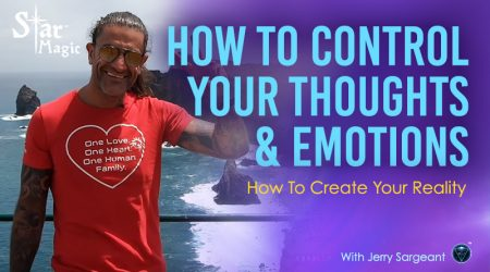 Control Your Thoughts and Emotions