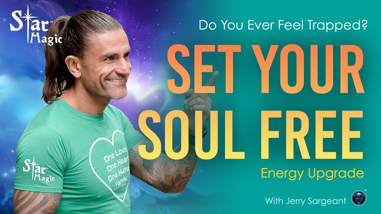 Set Your SOUL Free and Upgrade Your Energy – Light Language Transmission