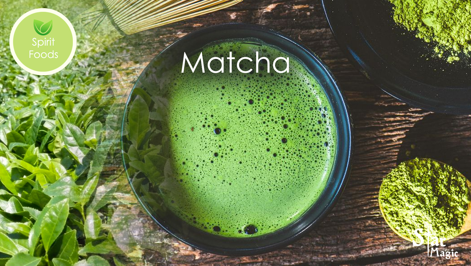 Spirit Food – Matcha