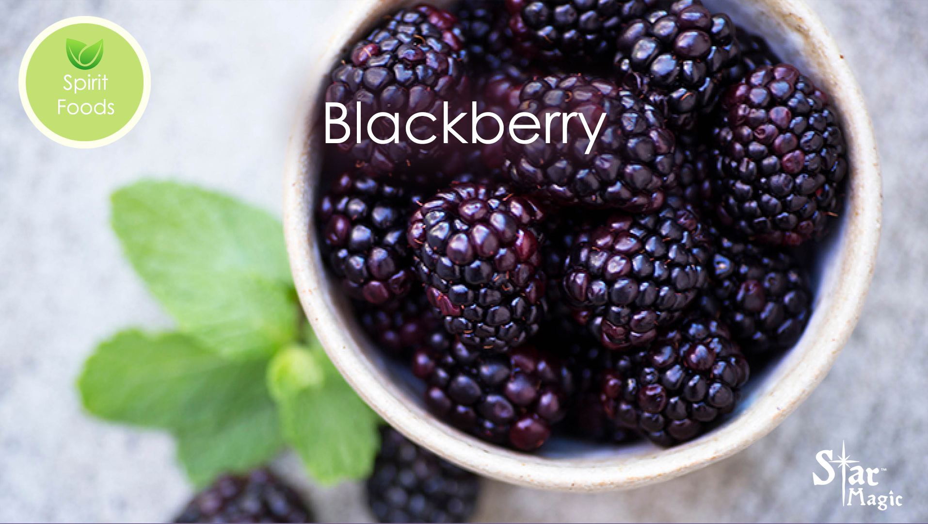 Spirit Food – Blackberries