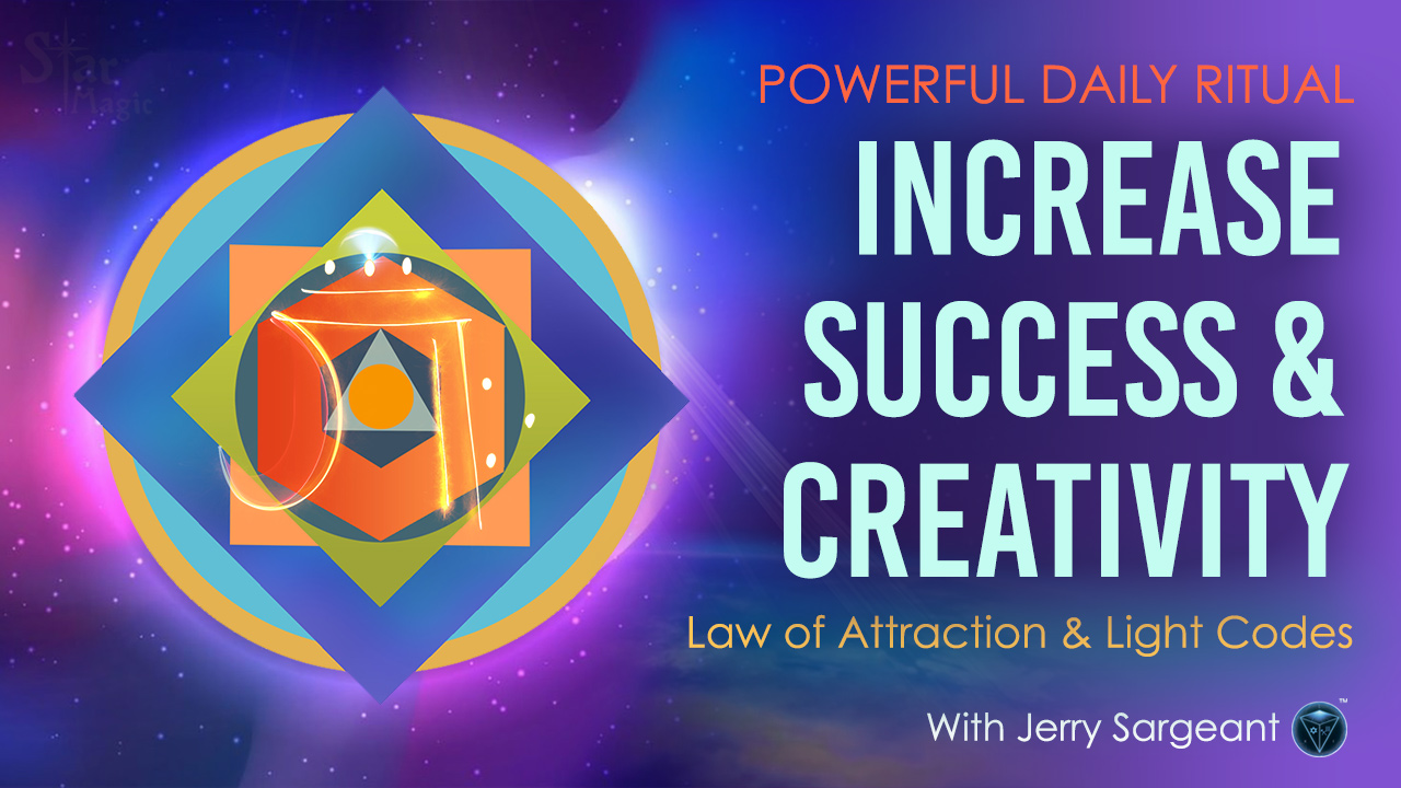 Increase Success & Creativity – Law of Attraction & Light Codes