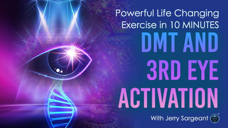 DMT and 3rd Eye Activation – Powerful Life Changing Exercise in 10 MINUTES