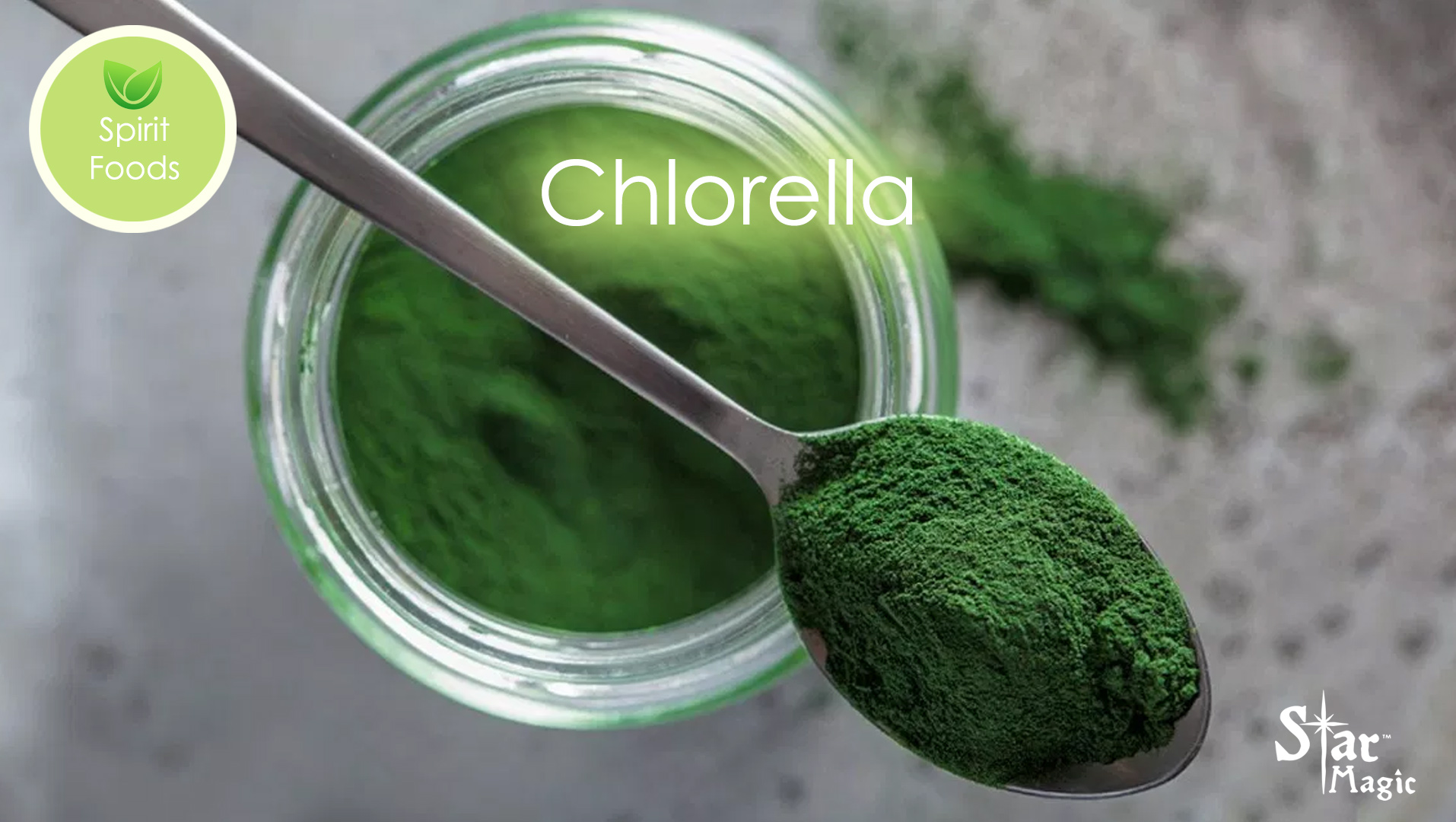 Spirit Food – Chlorella