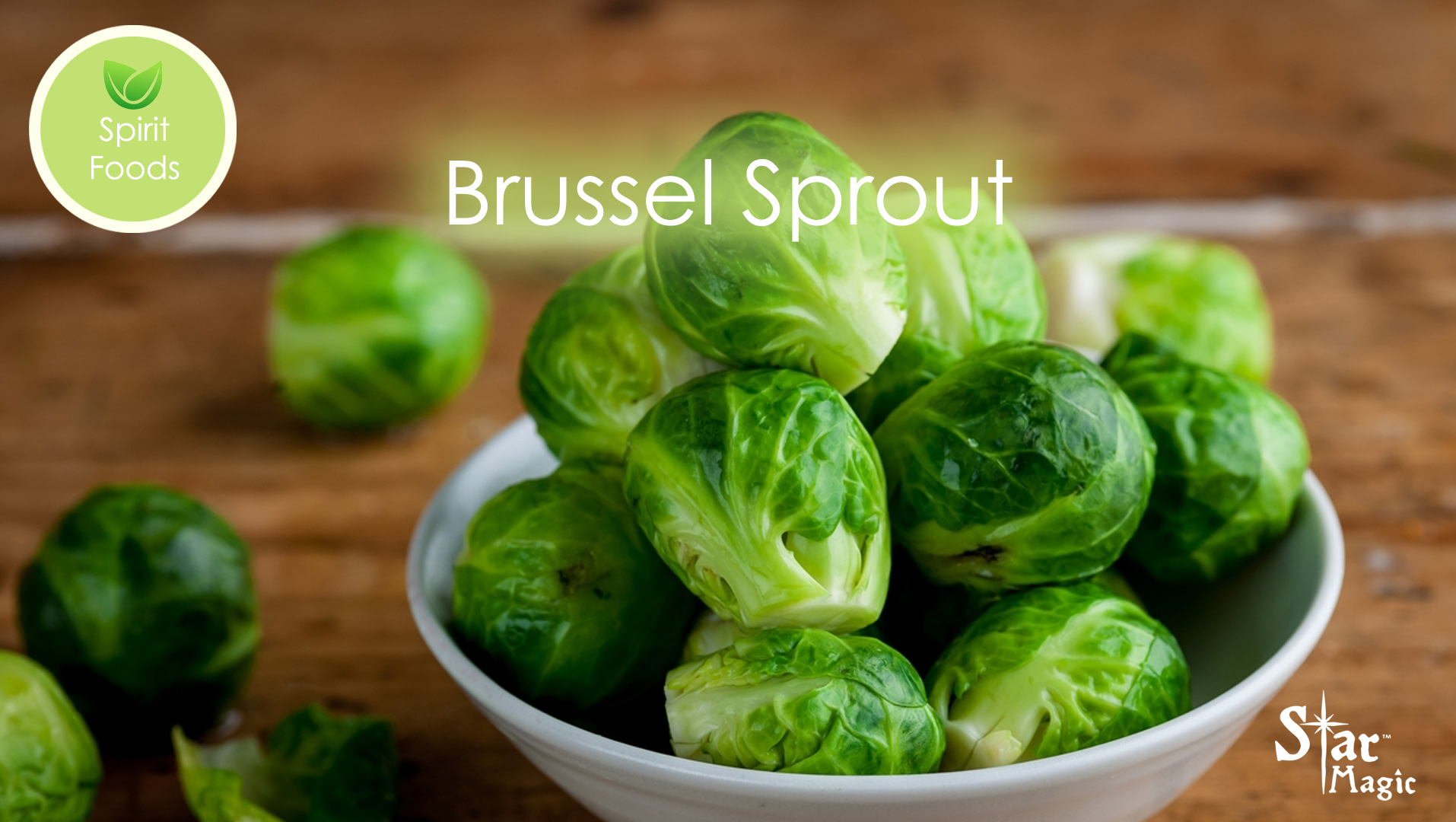 Spirit Food – Brussel Sprouts