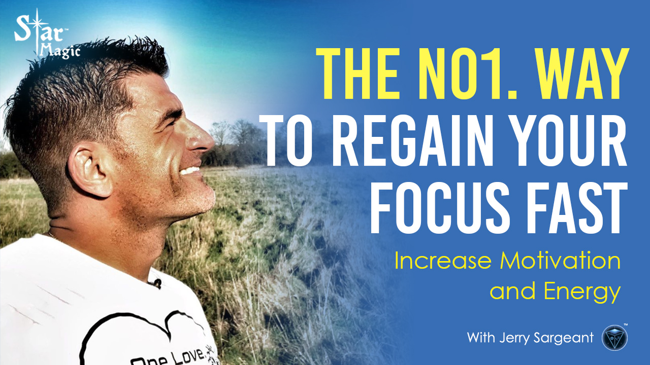 No.1 Way to Regain Your Focus FAST – Increase Motivation and Energy