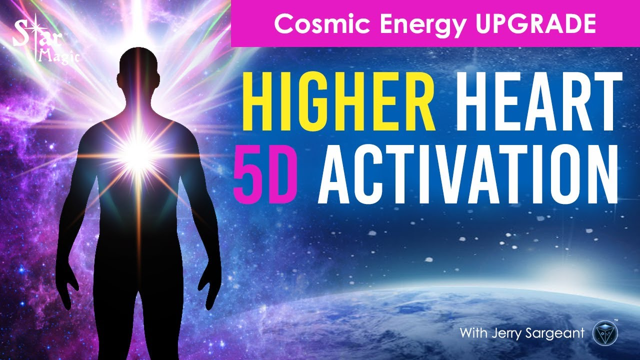 VIDEO: Higher Heart ACTIVATION | Cosmic Energy UPGRADE | 5D Light Language Transmission