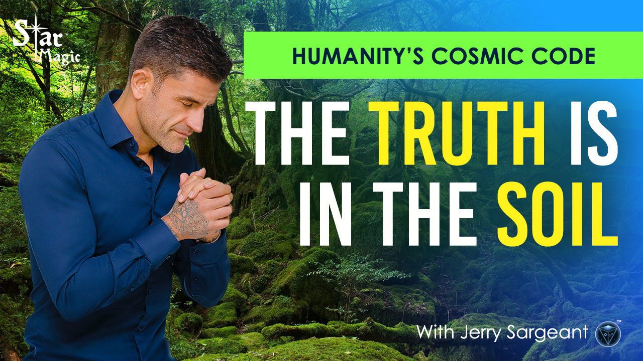 VIDEO: Humanity's Cosmic Code | Return To Nature's Divine Blueprint