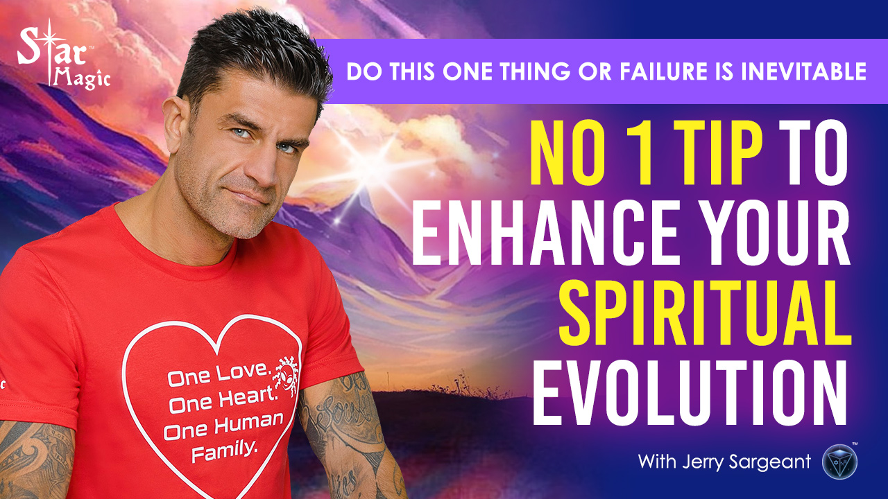 VIDEO: No 1 Tip To Enhance Your Spiritual Evolution | Do This Or Failure Is Inevitable