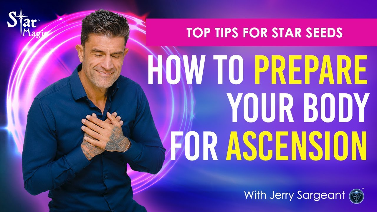 VIDEO: How To Prepare Your Body For Ascension | TOP TIPS For Star Seeds