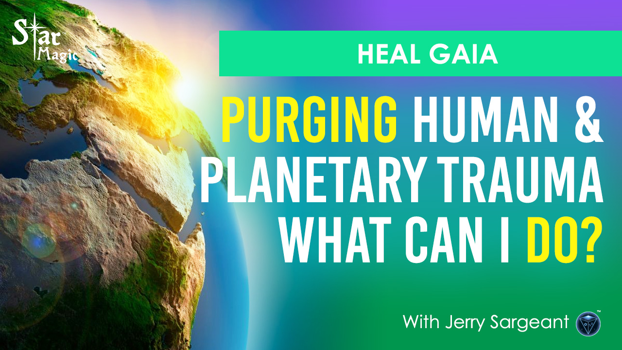 VIDEO: HEAL GAIA I Purging Personal & Planetary Trauma I Matrix Crumbling
