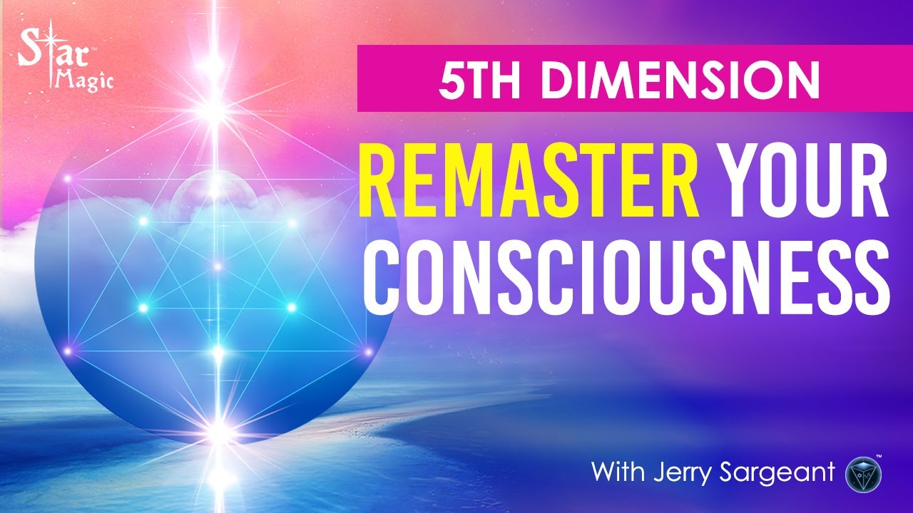 VIDEO: 5th Dimension I Respell Your Life & Remaster Your Consciousness