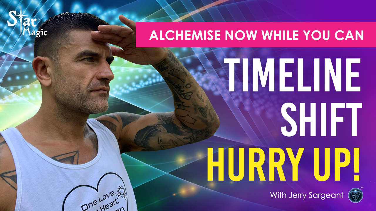 VIDEO: Timeline Shift HURRYUP | Dark or Light | Alchemise Now While You Can