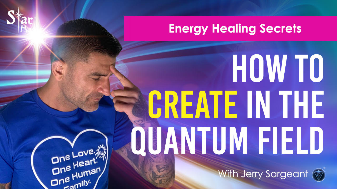 Energy Healing Secrets I How To Create In The Quantum Field For Rapid Healing