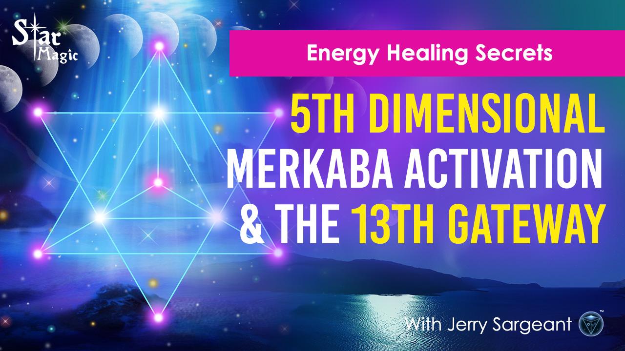 Energy Healing Secrets I Activate Your 5D Merkaba I Sacred Power Of 13