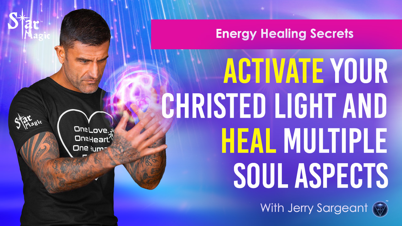 Energy Healing Secrets I Activate Your Christed Light and Heal Multiple Soul Aspects