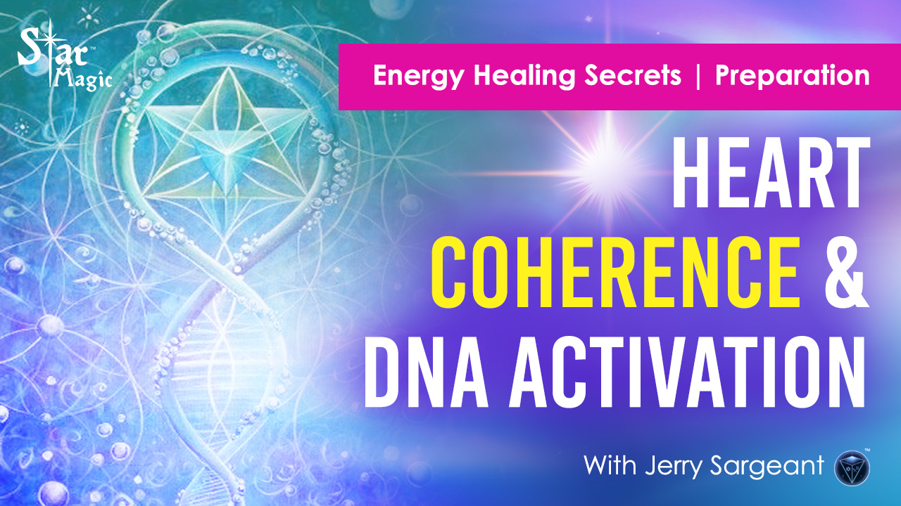 Energy Healing Secrets I Heart Coherence and DNA Activation